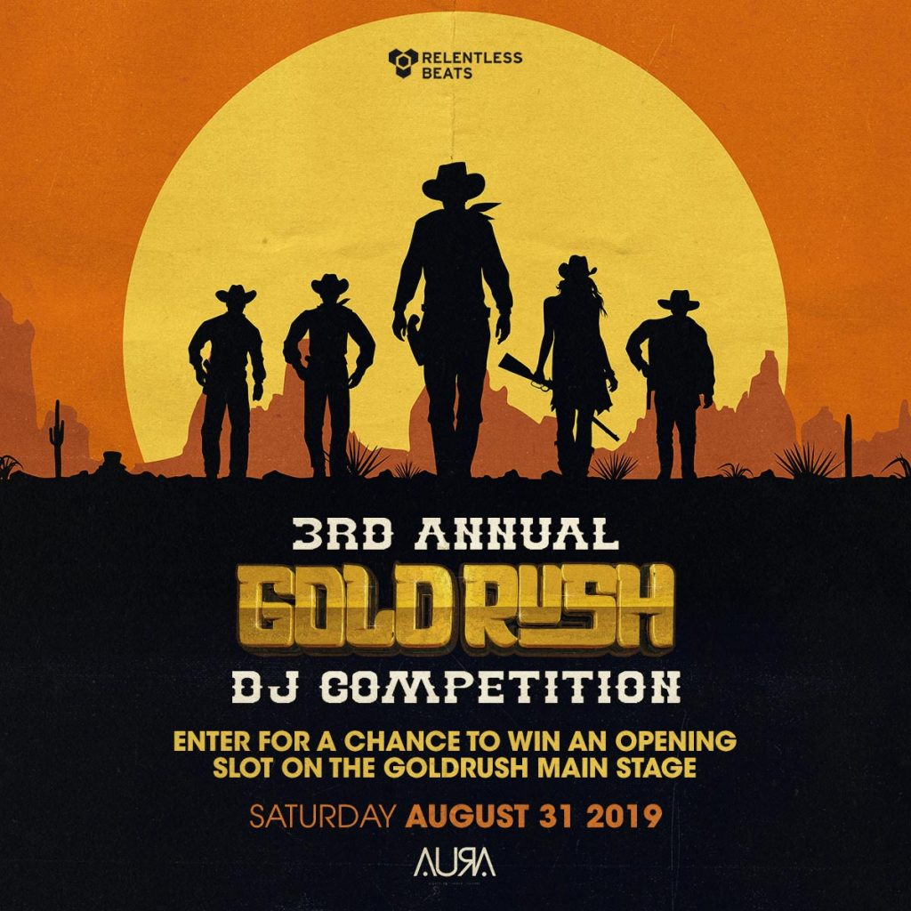 Just Announced: 3rd Annual Goldrush DJ Competition